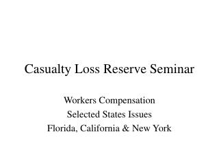 Casualty Loss Reserve Seminar
