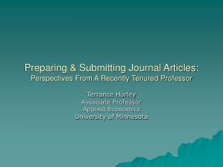 Preparing & Submitting Journal Articles:  Perspectives From A Recently Tenured Professor