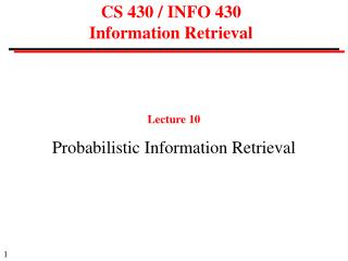 CS 430 / INFO 430  Information Retrieval