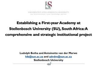 Ludolph Botha and Antoinette van der Merwe hlb@sun.ac.za  and  advdm@sun.ac.za