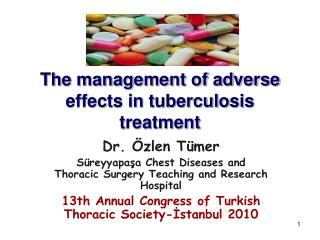 The management of adverse effects in tuberculosis treatment