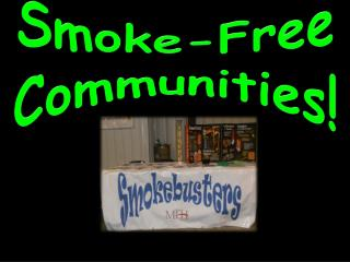 Smoke-Free Communities!
