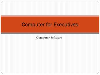 Computer for Executives