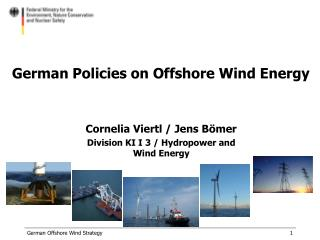 German Policies on Offshore Wind Energy