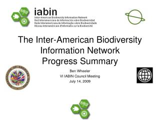 The Inter-American Biodiversity Information Network Progress Summary