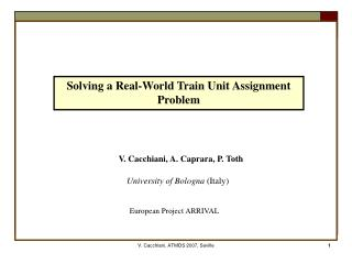 Solving a Real-World Train Unit Assignment Problem