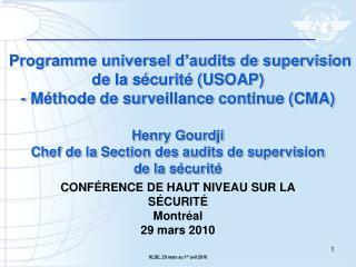 Programme universel d audits de supervision de la s curit  USOAP  - M thode de surveillance continue CMA  Henry Gourdji