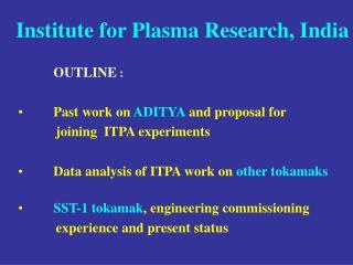 Institute for Plasma Research, India