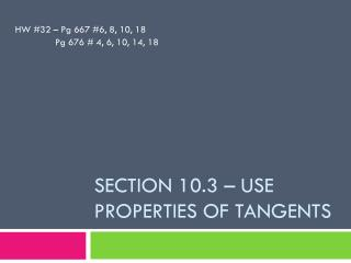Section 10.3 – Use properties of tangents