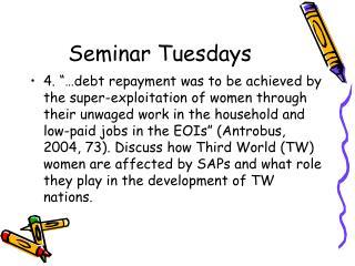 Seminar Tuesdays