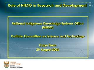 Role of NIKSO in Research and Development