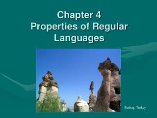 Chapter 4       Properties of Regular Languages