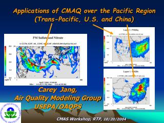 Carey  Jang,  Air Quality Modeling Group USEPA/OAQPS CMAS Workshop, RTP,  10/20/2004