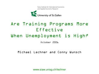 Are Training Programs More Effective When Unemployment is High?