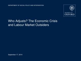 Who Adjusts? The Economic Crisis and Labour Market Outsiders