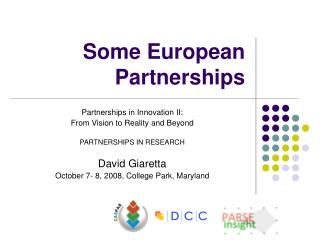 Some European Partnerships