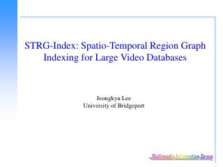 STRG-Index: Spatio-Temporal Region Graph Indexing for Large Video Databases