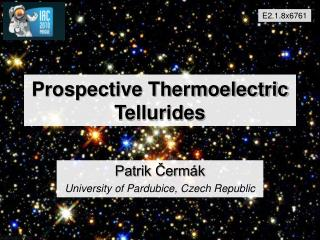 Prospective Thermoelectric Tellurides