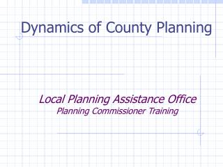 Local Planning Assistance Office Planning Commissioner Training