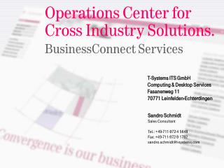 Operations Center for  Cross Industry Solutions. BusinessConnect Services