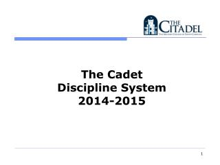The Cadet  Discipline System  2014-2015