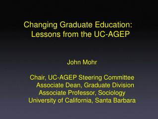 Changing Graduate Education: Lessons from the UC-AGEP