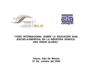 FORO  INTERNACIONAL  SOBRE  LA  EDUCACI N  DUAL ESCUELA-EMPRESA  EN  LA  INDUSTRIA  GRAFICA.  UNA  VISION  GLOBAL