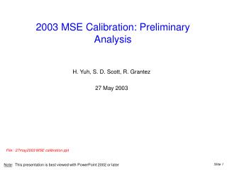 2003 MSE Calibration: Preliminary Analysis