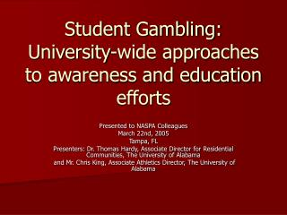Student Gambling: University-wide approaches to awareness and education efforts