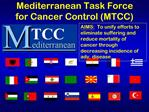 Mediterranean Task Force for Cancer Control MTCC