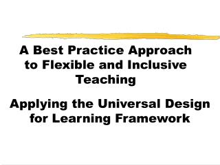 A Best Practice Approach to Flexible and Inclusive Teaching