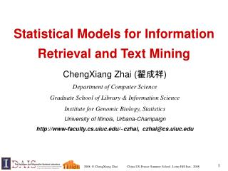 Statistical Models for Information Retrieval and Text Mining