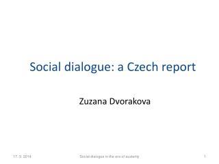 Social dialogue : a  Czech  report