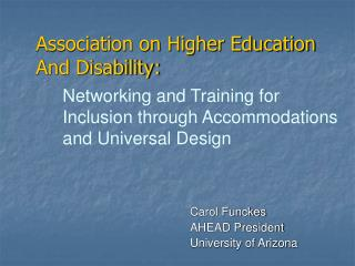 Association on Higher Education And Disability: