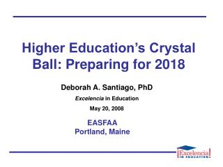 Higher Education's Crystal Ball: Preparing for 2018