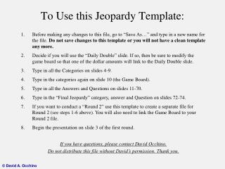 To Use this Jeopardy Template: