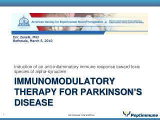 Immunomodulatory therapy for  parkinson's  disease