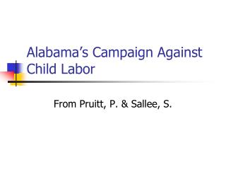 Alabama's Campaign Against Child Labor