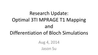 Research Update: Optimal 3TI MPRAGE T1 Mapping and Differentiation of Bloch Simulations