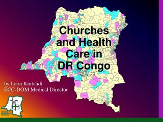 Churches and Health Care in      DR Congo