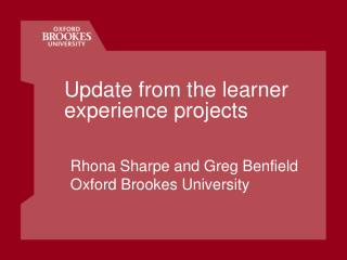 Update from the learner experience projects