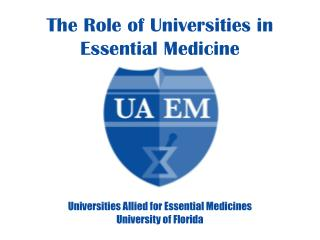 The Role of Universities in Essential Medicine