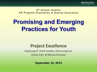 Promising and Emerging  Practices for Youth