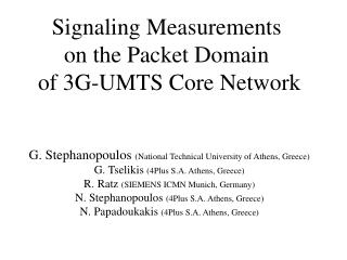 Signaling Measurements  on the Packet Domain  of 3G-UMTS Core Network