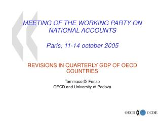 MEETING OF THE WORKING PARTY ON NATIONAL ACCOUNTS Paris, 11-14 october 2005