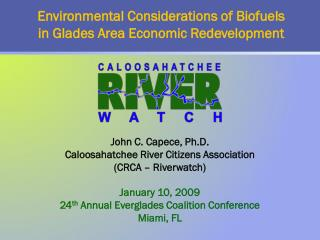 Environmental Considerations of Biofuels in Glades Area Economic Redevelopment
