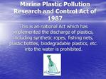 Marine Plastic Pollution Research and Control Act of 1987