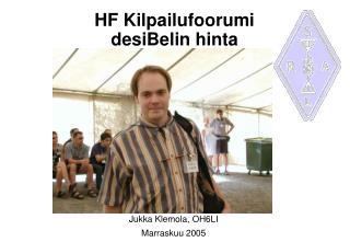 HF Kilpailufoorumi desiBelin hinta