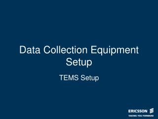 Data Collection Equipment Setup