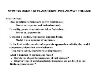 NETWORK MODELS OF TRANSMISSION LINES AND WAVE BEHAVIOR